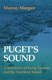 Puget's Sound by Murray Morgan