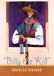 History of &quot;Billy the Kid,&quot; by Siringo, Charles A.
