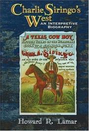 Charlie Siringo's West by Howard Roberts Lamar