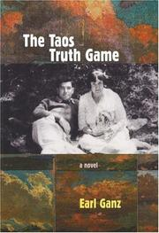 The Taos truth game by Earl Ganz