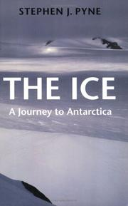 The Ice by Stephen J. Pyne