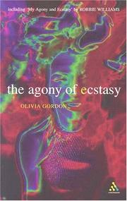 The agony of ecstasy by Olivia Gordon