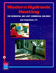 Modern hydronic heating for residential and light commercial buildings by John Siegenthaler