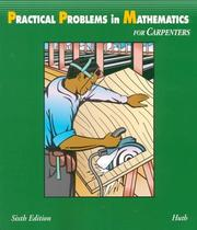 Practical problems in mathematics for carpenters by Harry C. Huth