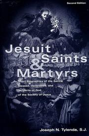 Jesuit saints &amp; martyrs by Joseph N. Tylenda