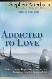 "Addicted to ""love"" by Stephen Arterburn"