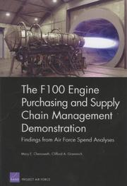The F100 Engine Purchasing and Supply Chain Management Demonstration by Mary E. Chenoweth