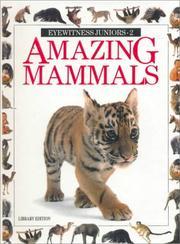 Amazing Mammals (Eyewitness Juniors) PDF
