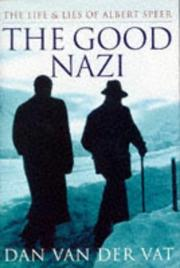 The good Nazi by Dan Van der Vat