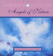 Flower A. Newhouse's Angels of nature by Flower Arlene Sechler Newhouse
