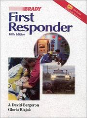 First responder by J. David Bergeron