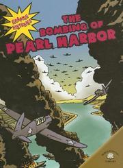 The Bombing Of Pearl Harbor (Graphic Histories (World Almanac)) PDF