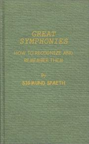 Great symphonies by Sigmund Gottfried Spaeth