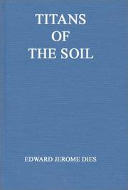 Titans of the soil by Edward Jerome Dies