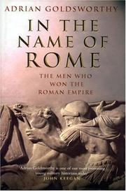 In the name of Rome by Adrian Keith Goldsworthy