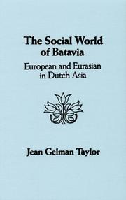 The social world of Batavia by Jean Gelman Taylor
