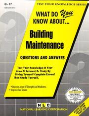 Cover of: What Do You Know About Building Maintenance (Test Your Knowledge Series) by