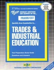 PRAXIS/CST Trades and Industrial Education (National Teachers Examination series) (Natl Teachers Exam Ser) PDF