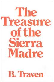 The Treasure of the Sierra Madre (Schatz der Sierra Madre) by B. Traven