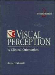 Visual perception by Steven H. Schwartz