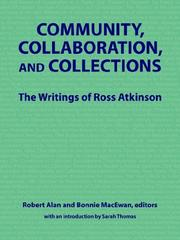 Community, collaboration, and collections by Ross Atkinson