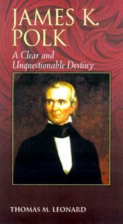 James K. Polk by Thomas M. Leonard