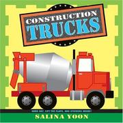 Construction trucks by Salina Yoon