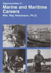 Opportunities in marine and maritime careers by William Ray Heitzmann