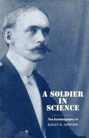 A soldier in science by Bailey K. Ashford