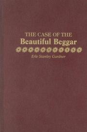 The case of the beautiful beggar by Erle Stanley Gardner