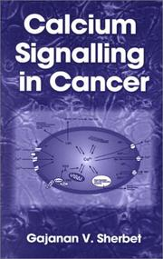Calcium signalling in cancer by G. V. Sherbet