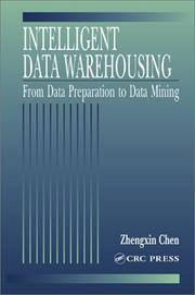 Intelligent data warehousing by Zhengxin Chen