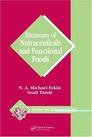 Dictionary of nutraceuticals and functional foods by N. A. M. Eskin