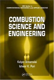 Combustion science and engineering by Kalyan Annamalai