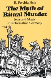 The myth of ritual murder by R. Po-chia Hsia