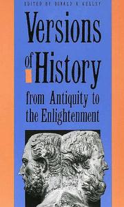 Versions of history from antiquity to the Enlightenment by