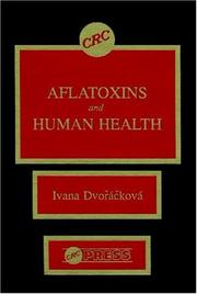 Aflatoxins and human health by Ivana Dvořáčková