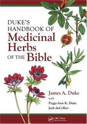 Duke&#39;s Handbook of Medicinal Herbs of the Bible by James A. Duke