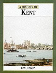 A history of Kent by Frank W. Jessup