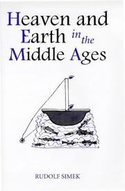 Heaven and earth in the Middle Ages by Rudolf Simek