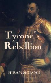Tyrone&#39;s Rebellion by Hiram Morgan