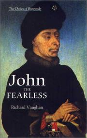 John the Fearless by Vaughan, Richard