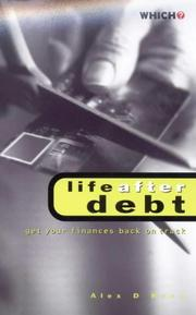Which? Life After Debt (Which? Consumer Guides)
