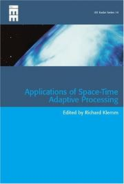 Applications of Space-Time Adaptive Processing (Iee Radar, Sonar, Navigation and Avionics) PDF