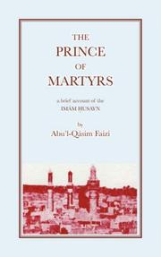 The prince of martyrs by Abu'l-Qásim Faizí