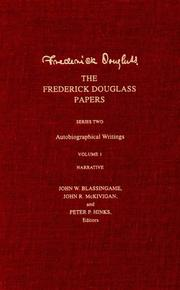 The Frederick Douglass papers by Frederick Douglass