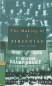 The making of Hibernian by Alan Lugton
