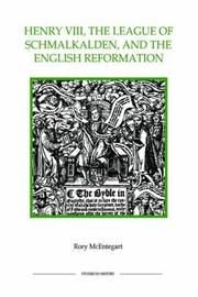 Henry VIII, the League of Schmalkalden, and the English Reformation PDF