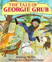 The tale of Georgie Grub by Jeanne Willis