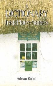 A dictionary of Irish place-names by Adrian Room